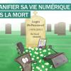 Comment pensez vous gerer votre vie numerique apres la mort