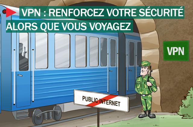 Pourquoi le VPN protége vos données